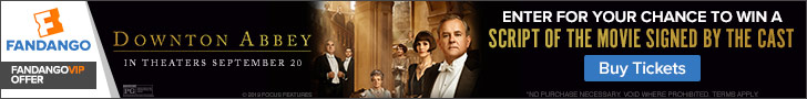 728x90 'Downton Abbey' Sweepstakes - Enter for your chance to win a script of the movie signed by th