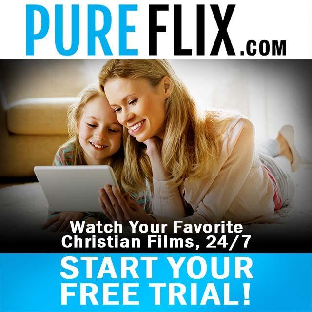 PureFlix FREE Trial