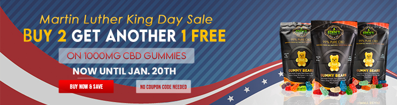 Banner announcing Eden's Herbals MLK Day Sale; Buy 2 Get 1 Free on 1000mg CBD Gummies