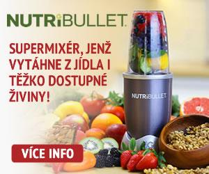 Nutribullet - Supermixér, který vytáhne z jídla i těžko dostupné živiny!