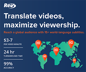 Translate Videos, Maximize Viewership. $3-7 per Video Minute, 24-hour Turnaround, 99% Accuracy