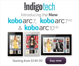 The NEW Kobo Arc 7, 7HD, & 10HD Tablets now available at Indigo.ca! Starting from $149.99.