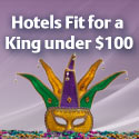 125x125_Mardi Gras Hotels under $100. Ends 3/31.