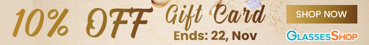 Surprise a loved one with a GlassesShop gift card. From now until 11/22, save 10% on gift cards!  No