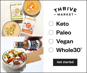 Text - Thrive Market Keto Paleo Vegan Whole 30. Button that says Get started. Images of different Whole 30-friendly food items