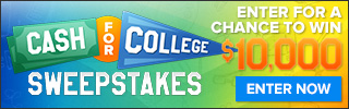 Cash for College $10,000 Sweepstakes