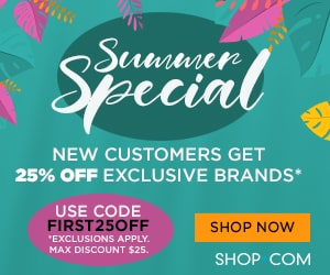 Image for (SHOP) New Year's Special! New Customer get 25% OFF first purchase of our exclusive brands! Use coupon code FIRST25OFF. $25 max savings. $99 Ships Free! SHOP NOW! (Valid thru 2/28) 300x250