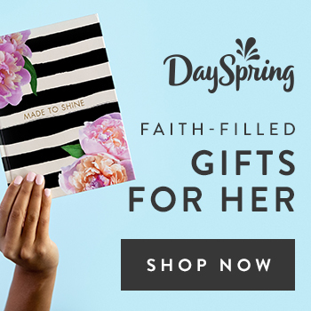 dayspring faith filled gifts for her