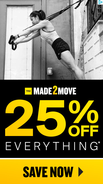 TRX MADE2MOVE SALE - SAVE 25% OFF EVERYTHING