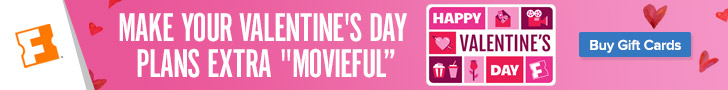 728x90 Fandango Offer: Make your Valentine's Day plans extra