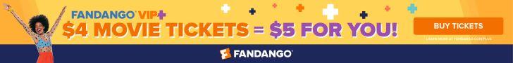 728x90 Fandango VIP+