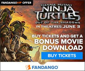 Fandango - Bonus Movie Download with Teenage Mutant Ninja Turtle Movie Tickets