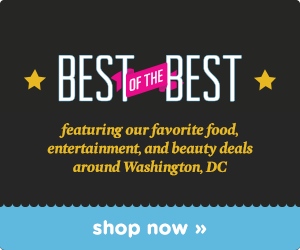 Best of the Best Deals in Washington DC!