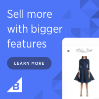 Sell more with bigger features at BigCommerce! Learn More!