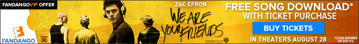 Free Song Download with 'We Are Your Friends' Movie Tickets