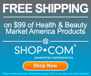 Image for (SHOP) Free Shipping on $99 purchase of Market America's exclusive health, beauty, skin care, nutrition, vitamins, weight loss and pet health products at Shop.com!  300x250