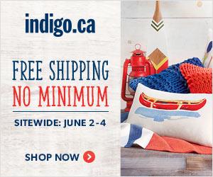 Free Shipping, No Minimum. June 2-4 at Indigo.ca!