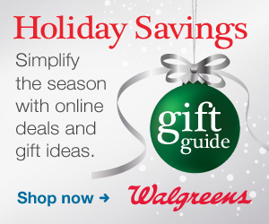 Walgreens Holiday Savings | Gift Guide