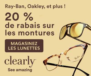 Ray-Ban, Oakley et Plus 20% de Rabais sur les Montures