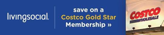 Costco Gold Star Membership Sale , LivingSocial Deals!