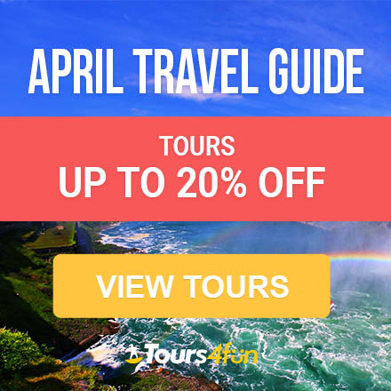 April Travel Deals Up to 20% off at Tours4Fun.com!