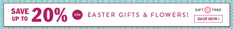 Save Up to 20% On Easter Gifts and Flowers