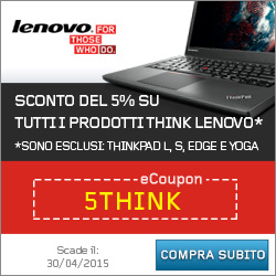 Sconto del 5% su tutti i prodotti Lenovo* eCoupon:5THINK (Scadeil: 31/05/2015) Compra Subito *sono e
