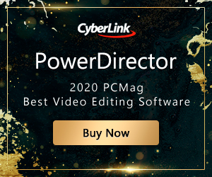 PowerDirector 16 by Cyberlink Corp, for advancement/innovation of video/photo/audio technologies