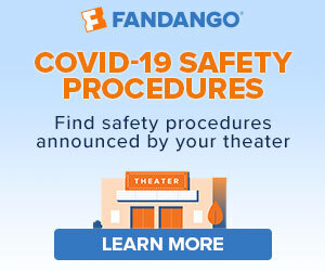 300x250_Going back to movie theaters! - COVID-19 Safety procedures announced by your theater