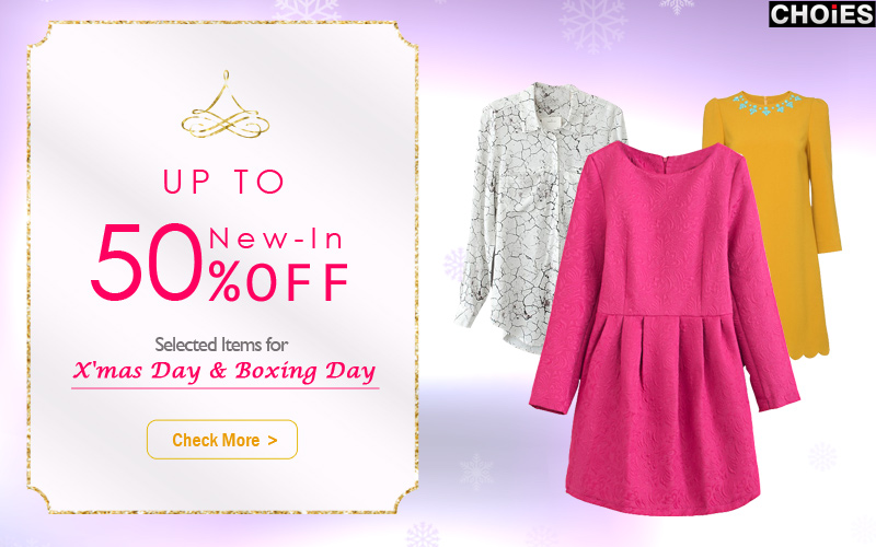 New arrivals up to 50% off for Boxing Day
