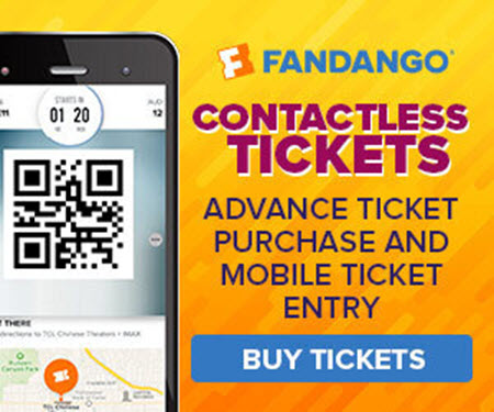 300x250_Contactless Tickets - Advance ticket purchase and Mobile ticket entry on Fandango! - Going b