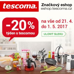 Týden s Tescomou - sleva 20% na veškeré zboží od 21.4. do 1.5.2017