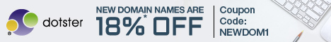 New Domain Names are 18% off at Dotster.com! Use Code: NEWDOM1. Start Now!