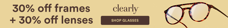 Save 30% off frames + 30% off lenses at Clearly with code: CLEARLY30