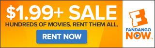 FandangoNOW - $1.99 Rental Sale