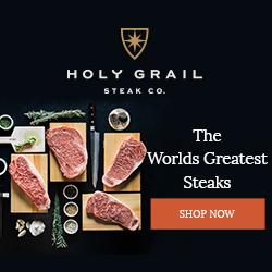 Holy Grail Steaks - Worlds Best Steaks