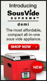 New! SousVide Supreme Demi. Shop now.