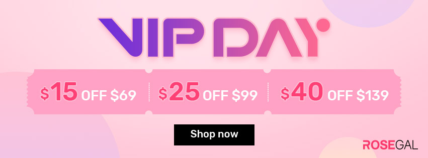 VIP Day Sale-$15 OFF $69, $25 OFF $99, $40 OFF $139