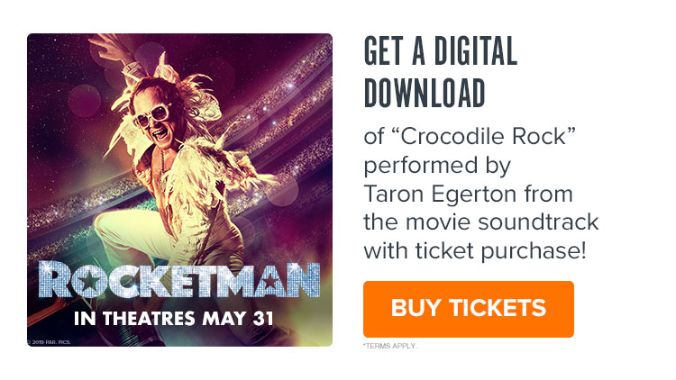 750x422 Fandango VIP: Get a Free Digital Download of 'Crocodile Rock' with Purchase of 'Rocketman' Tickets