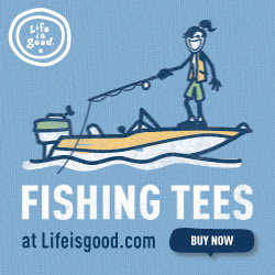 Life is good Fishing Tee Shirt Banners_250x250