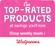 Walgreens Top Rated Products at Prices You'll Love