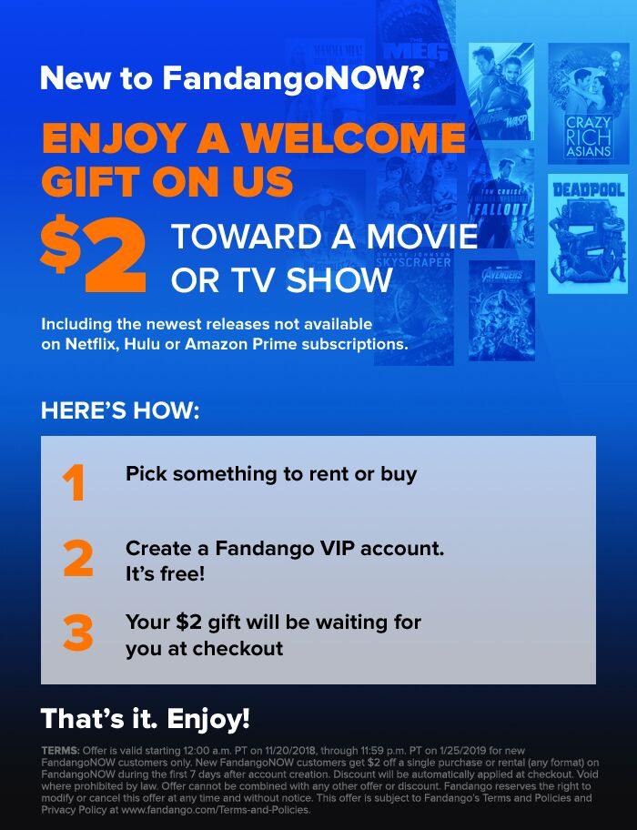 700 x 912 FandangoNOW $2 OFF: Enjoy a welcome gift on us with $2 off towards a movie or TV show