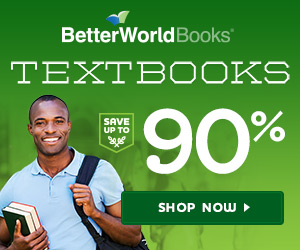 Save up to 90% on Textbooks with BetterWorldBooks.com