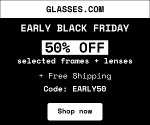 Black Friday Early Access: 50% off on Selected Frames + Lenses