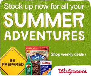 All of your Summer Adventure Essentials at Walgreens