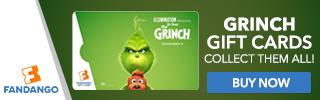 320 x 100 Fandango - Dr. Seuss' The Grinch Gift Cards