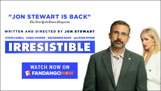 620x350_Watch the Home Premiere of 'Irresistible' on FandangoNOW!