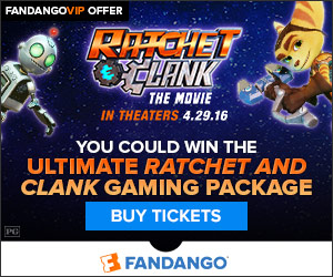 Fandango - Ratchet & Clank Ultimate Gaming Sweepstakes