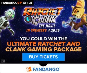 Fandango - Ratchet & Clank Ultimate Gaming Sweepstakes