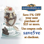 Save 5% on any purchase of $25 or more on ghirardelli.com. Enter coupon code save5ve at checkout.